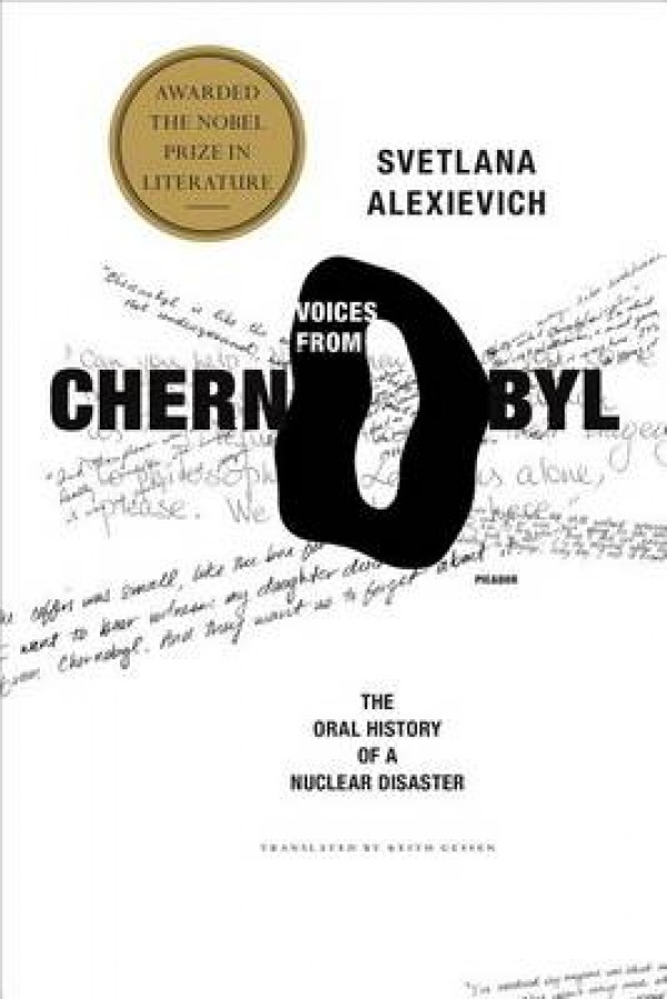 Voices from chernobyl: the oral history of a nuclear disaster
