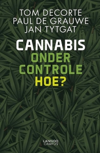 Cannabis onder controle. Hoe?