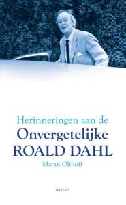 Herinneringen aan de onvergetelijke Roald Dahl