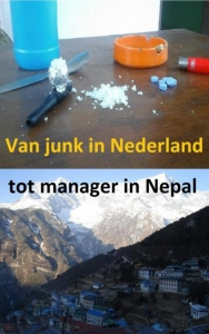 Van junk in Nederland tot manager in Nepal