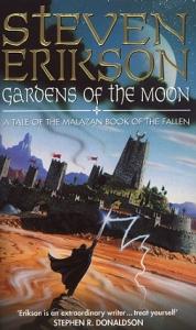 Steven Erikson - Gardens of the Moon