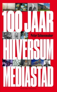 Hilversum Mediastad - Mediastad Hilversum