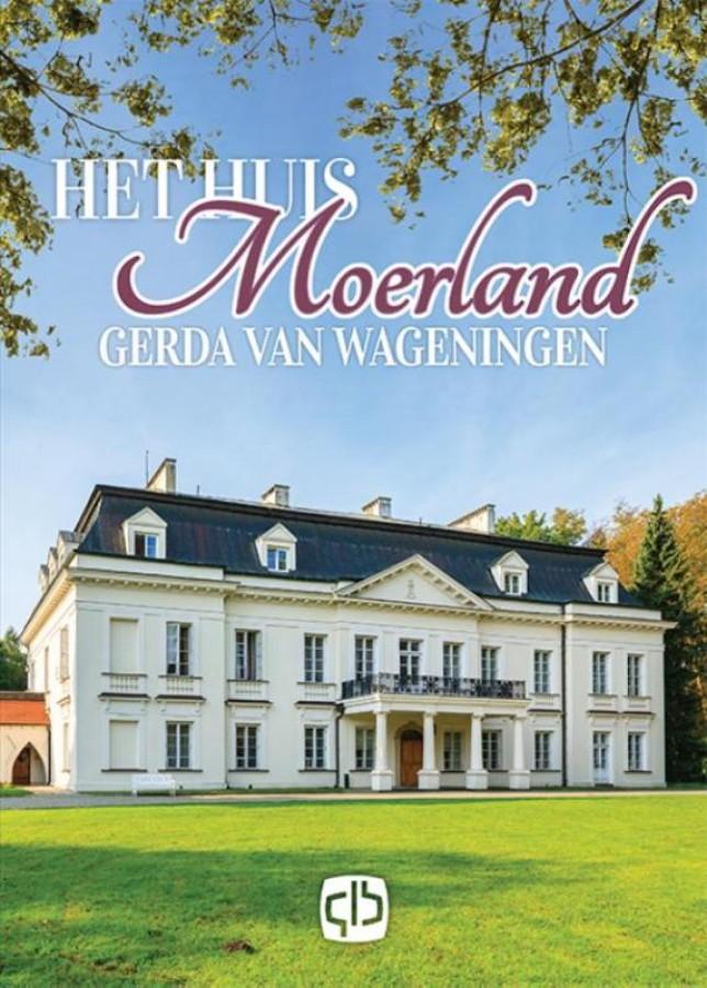 Het huis Moerland - grote letter uitgave