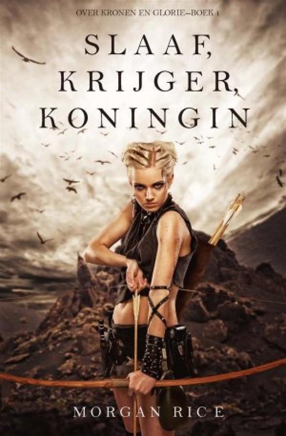 Slaaf-krijger-koningin-over-kronen-en-glorieboek-1-9781632917997