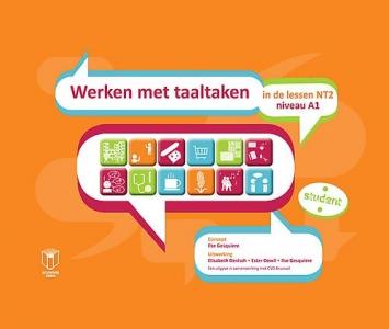 Werken met taaltaken - in de lessen NT2 - niveau A1