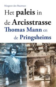 Het paleis in de Arcisstrasse, Thomas Mann en de Pringsheims
