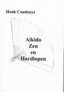Aikido, Zen en Hardlopen