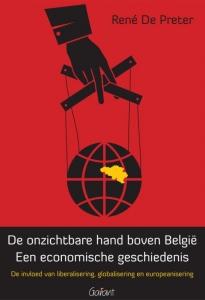 De onzichtbare hand boven België : een economische geschiedenis