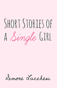 Cover-Short-Stories-of-a-Single-Girl-tekst-1