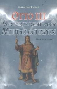 Otto III, de verduisteraar van de middeleeuwen