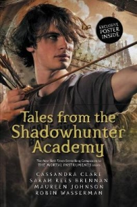 Tales from the shadowhunter acadamy