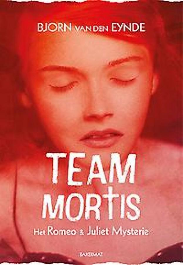Team Mortis - Het Romeo en Juliët mysterie - Paperback