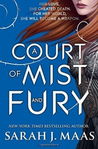 Court of thorns and roses (02): court of mist and fury