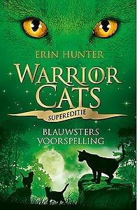 Warrior Cats - Supereditie - Blauwsters voorspelling