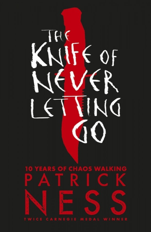 Knife of never letting go (10th anniversary edition)