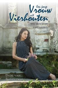 Een jonge vrouw uit Vierhouten - en andere verhalen