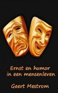 Ernst en humor uit een mensenleven