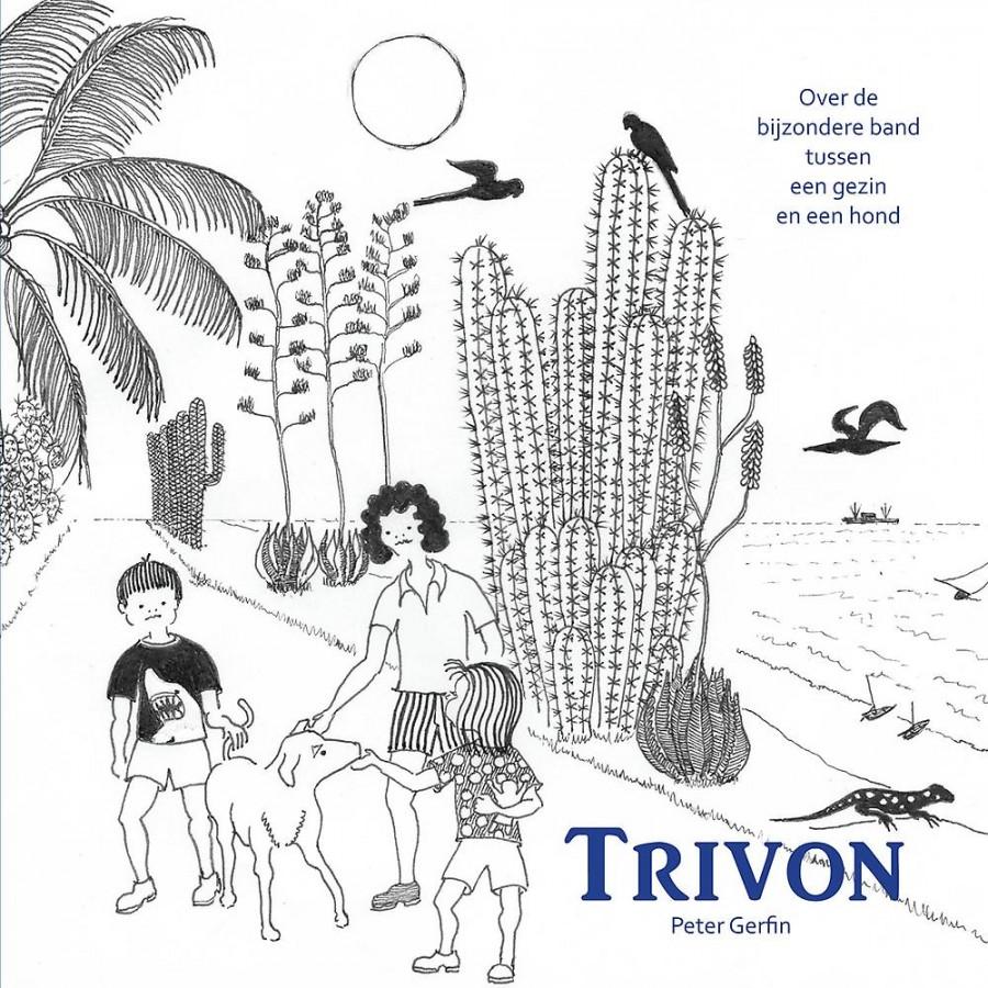 Trivon - over de bijzondere band tussen een gezin en een hond