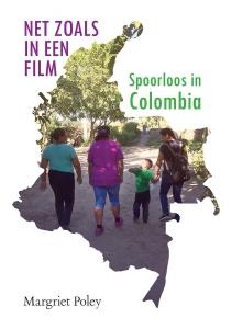 Net zoals in een film - Spoorloos in Colombia