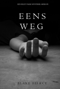 eens-weg-een-riley-paige-mysterie-boek-1