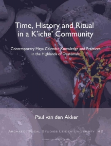Time, History and Ritual in a K'iche' Community