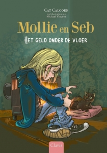 Mollie en Seb. Het geld onder de vloer