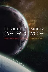 Gevlucht naar de ruimte - Gevangen in de toekomst