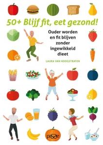 50+ Blijf fit, eet gezond!