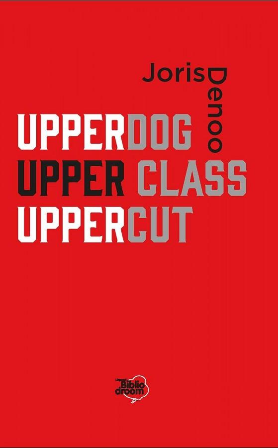 Upperdog - Upper class - Uppercut