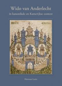 Wido van Anderlecht in kanonikale en Kamerijkse context