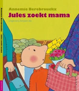 JULES ZOEKT MAMA