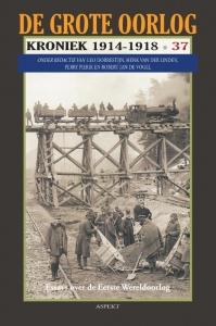 De Grote Oorlog, kroniek 1914-1918