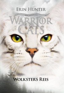 Warrior Cats Novelle - Wolksters Reis