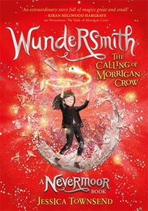 Nevermoor Wundersmith (02): the calling of morrigan crow