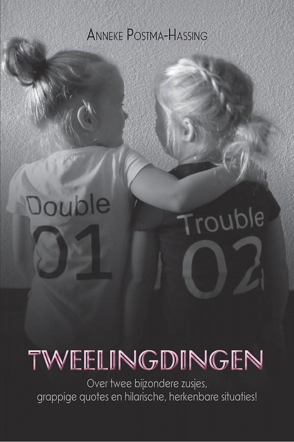 Tweelingdingen - Over twee bijzondere zusjes, grappige quotes en hilarische, herkenbare situaties!