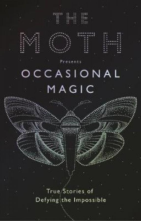 Moth presents: occasional magic