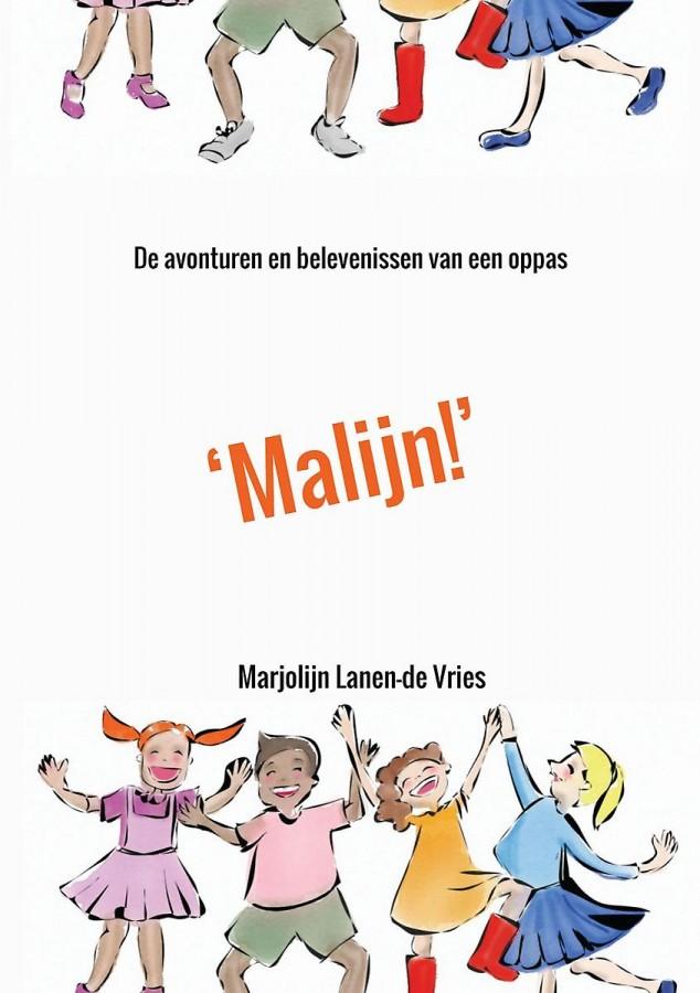 'Malijn!' - De avonturen en belevenissen van een oppas