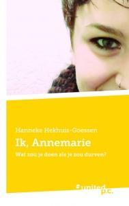 Ik, Annemarie Wat zou je doen als je zou durven?