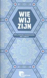 Wie wij zijn - een literaire kennismaking met Turkije