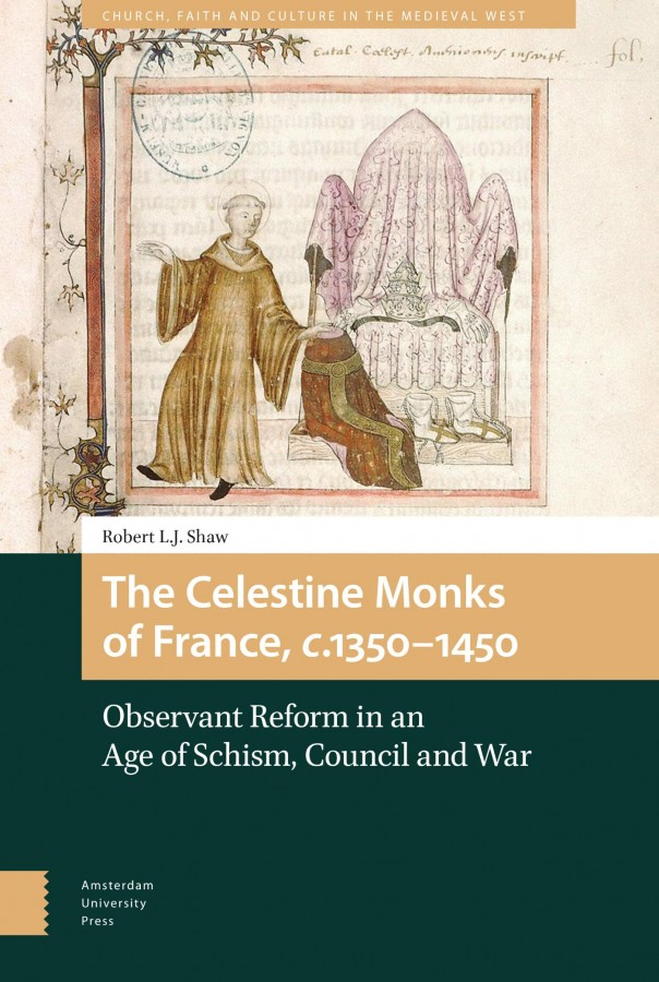 The Celestine Monks of France, c. 1350-1450
