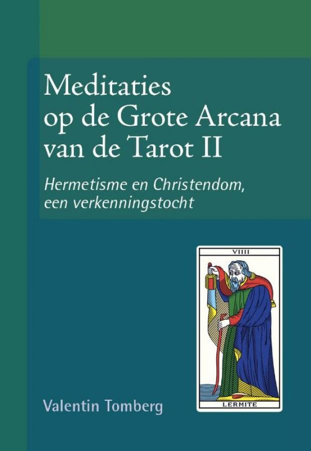 Meditaties op de Grote Arcana van de Tarot II
