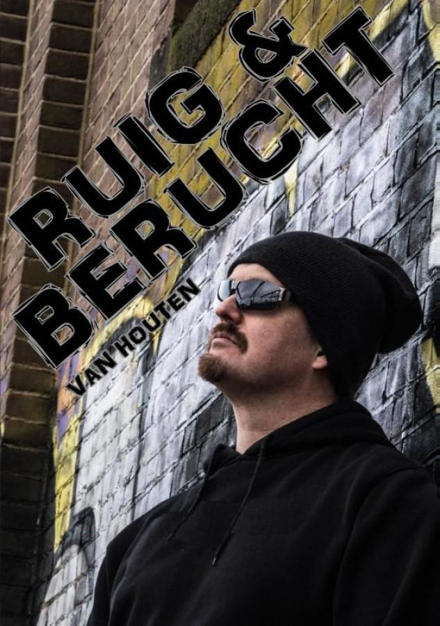 Ruig & Berucht