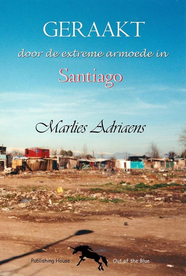 Geraakt door de extreme armoede in Santiago