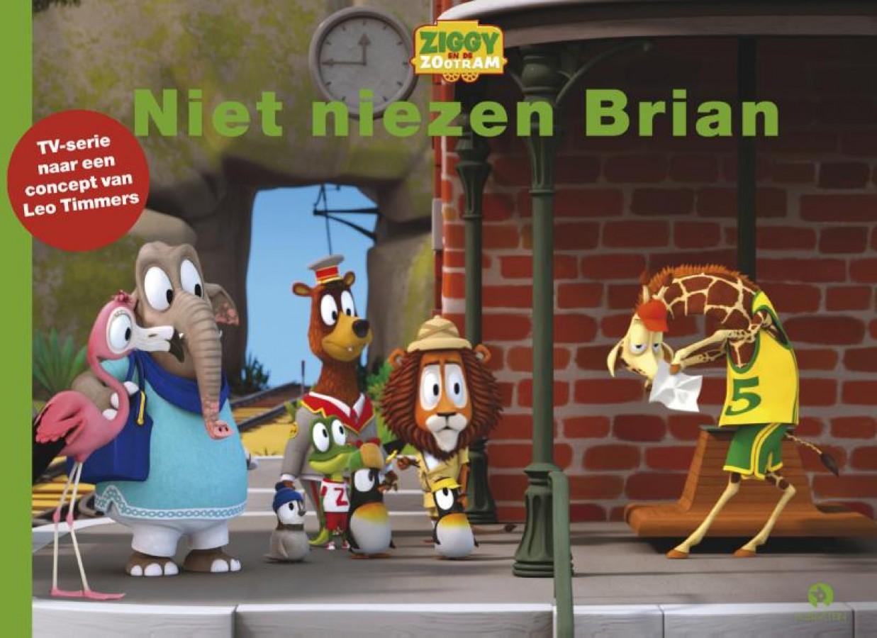 Ziggy en de Zootram: Niet niezen Brian
