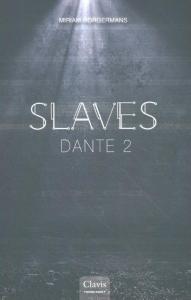Dante 2. Slaves 4
