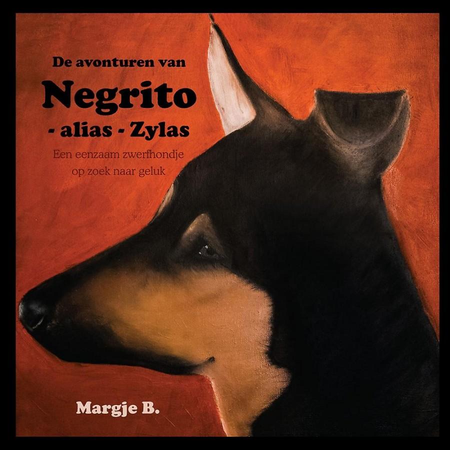 De avonturen van Negrito - alias - Zylas - Een eenzaam zwerfhondje op zoek naar geluk