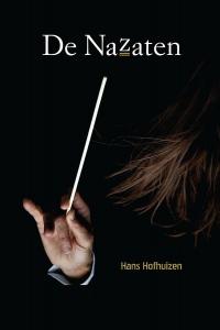De Nazaten - Een ingenieuze roman over een Haagse machtsgreep