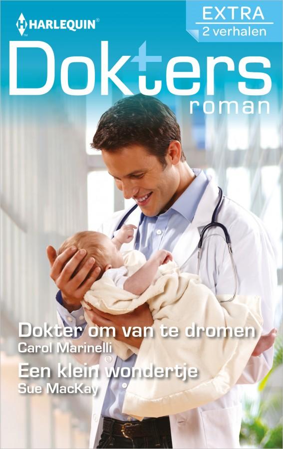 Dokter om van te dromen ; Een klein wondertje