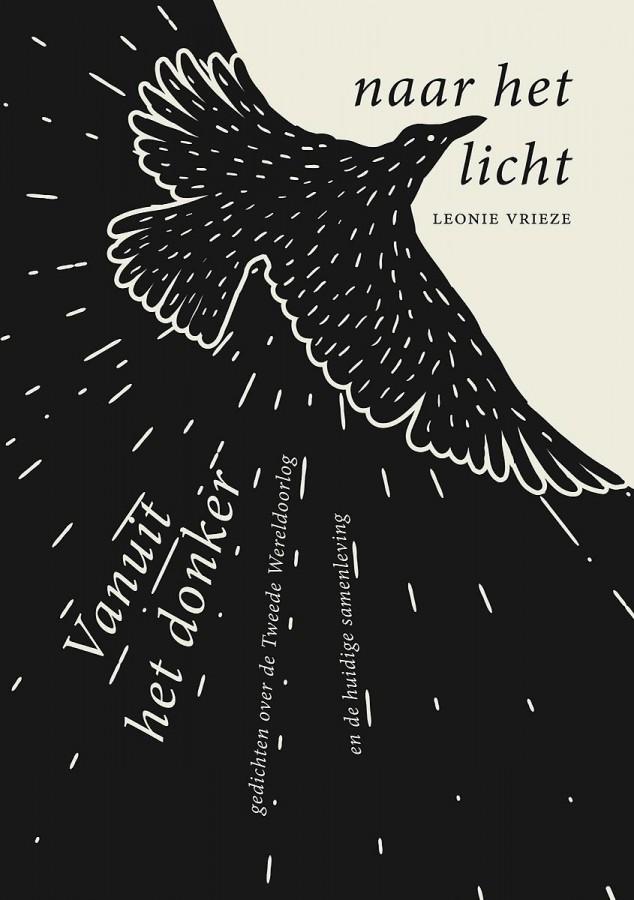 Vanuit het donker naar het licht - Gedichten over de Tweede Wereldoorlog en de huidige samenleving