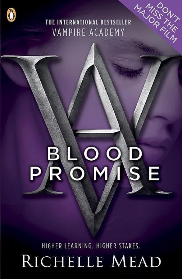 Blood Promise (Vampire Academy 4)
